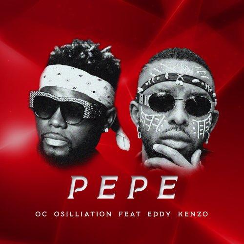 Pepe (Ft Eddy Kenzo)