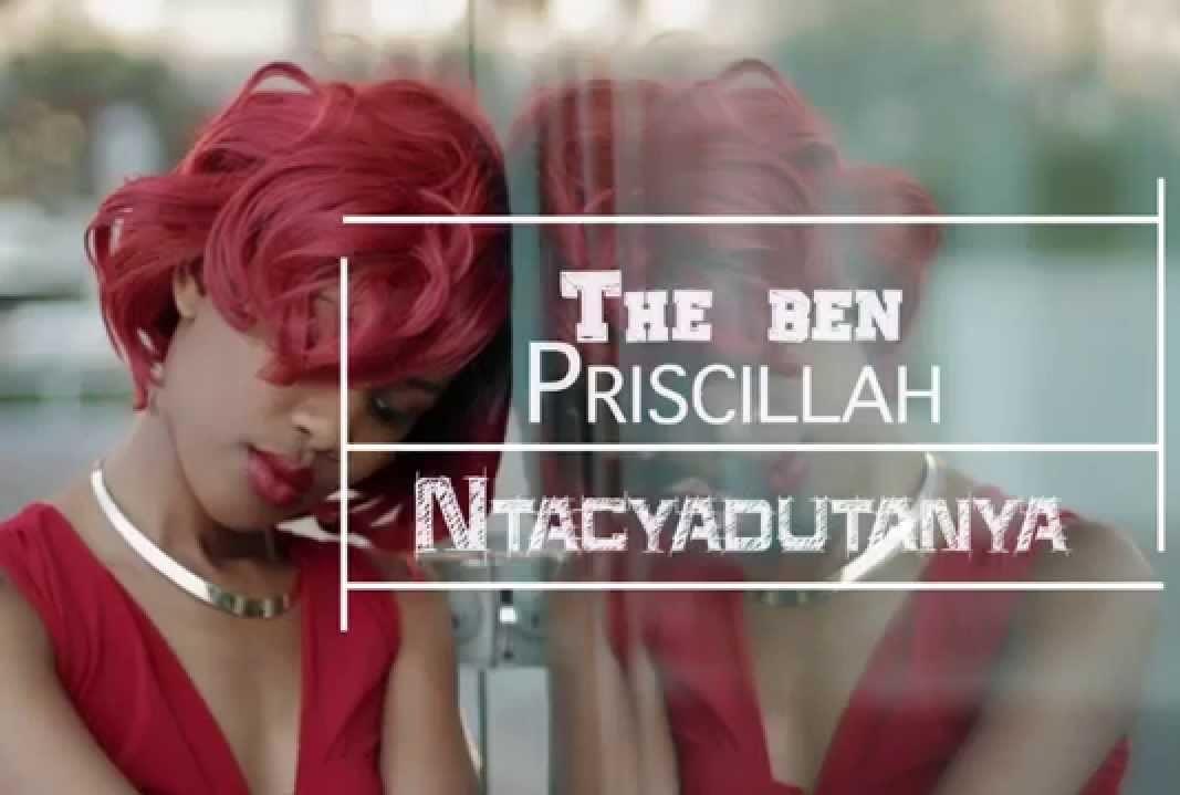 Ntacyadutanya (Ft Princess Priscillah)