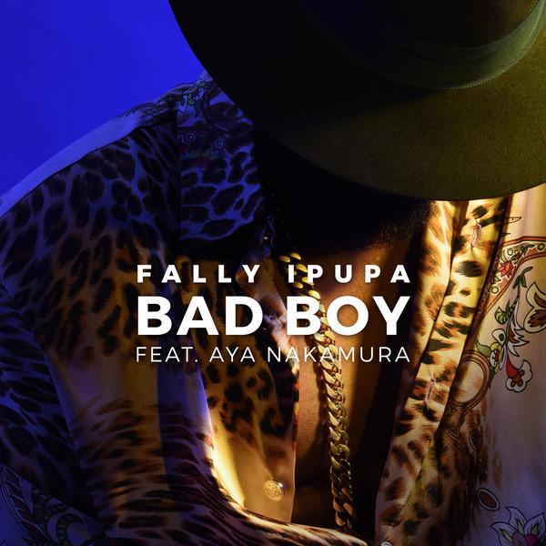 Bad Boy (Ft Aya Nakamura)
