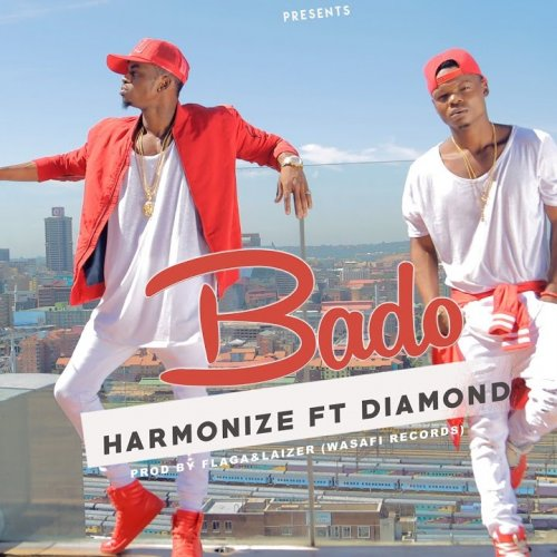 Bado (Ft Diamond Platnumz)