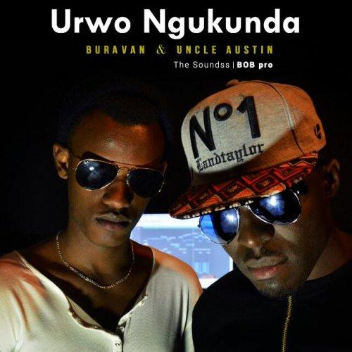Urwo ngukunda (Ft Uncle Austin)