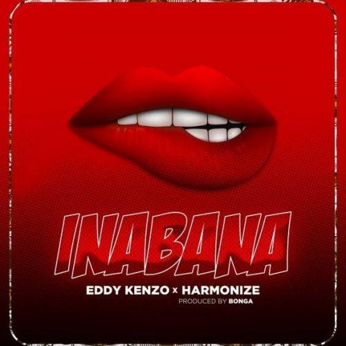 Inabana (Ft Harmonize)