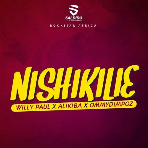 Nishikilie (Ft Ali Kiba, Ommy Dimpoz)