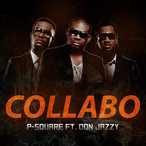 Collabo (Ft Don Jazzy)