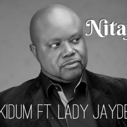 Nitafanya (Ft Lady Jaydee)