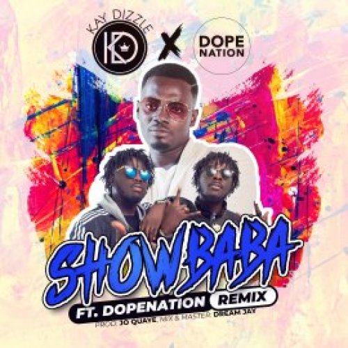 Show Baba (Ft DopeNation)