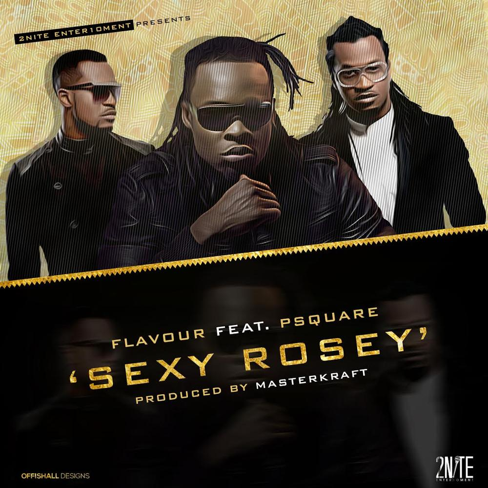 Sexy Rosey (Ft P Square)