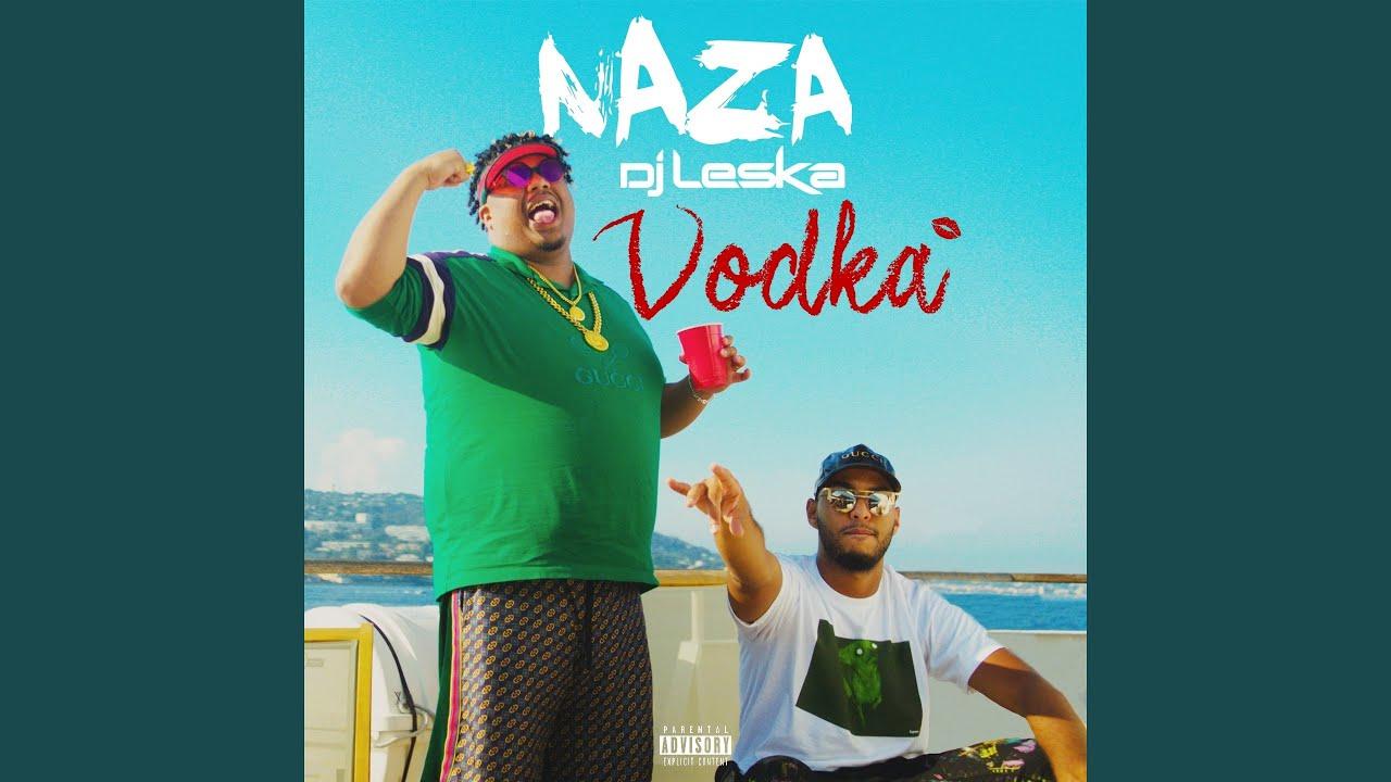 Vodka (Ft Dj Leska)