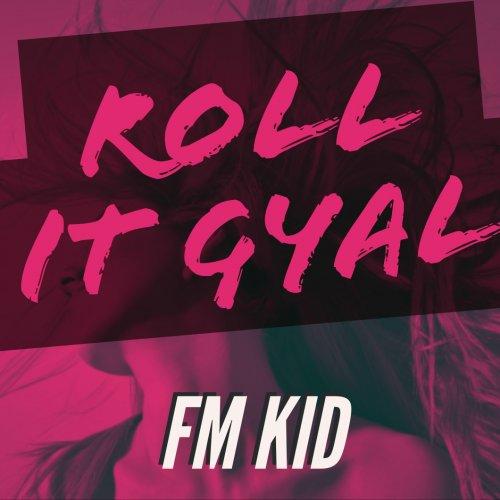 Roll It Gyal