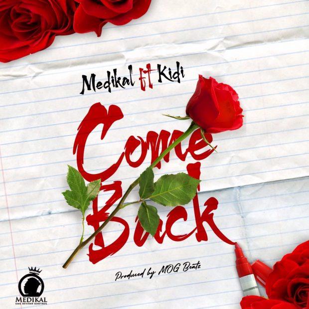 Come Back (Ft KiDi)