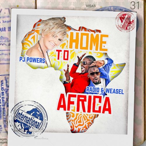 Home To Africa (Ft Radio and Weasel)