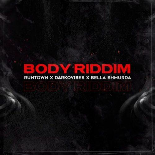 Body Riddim (Ft Bella Shmurda, Darkovibes)