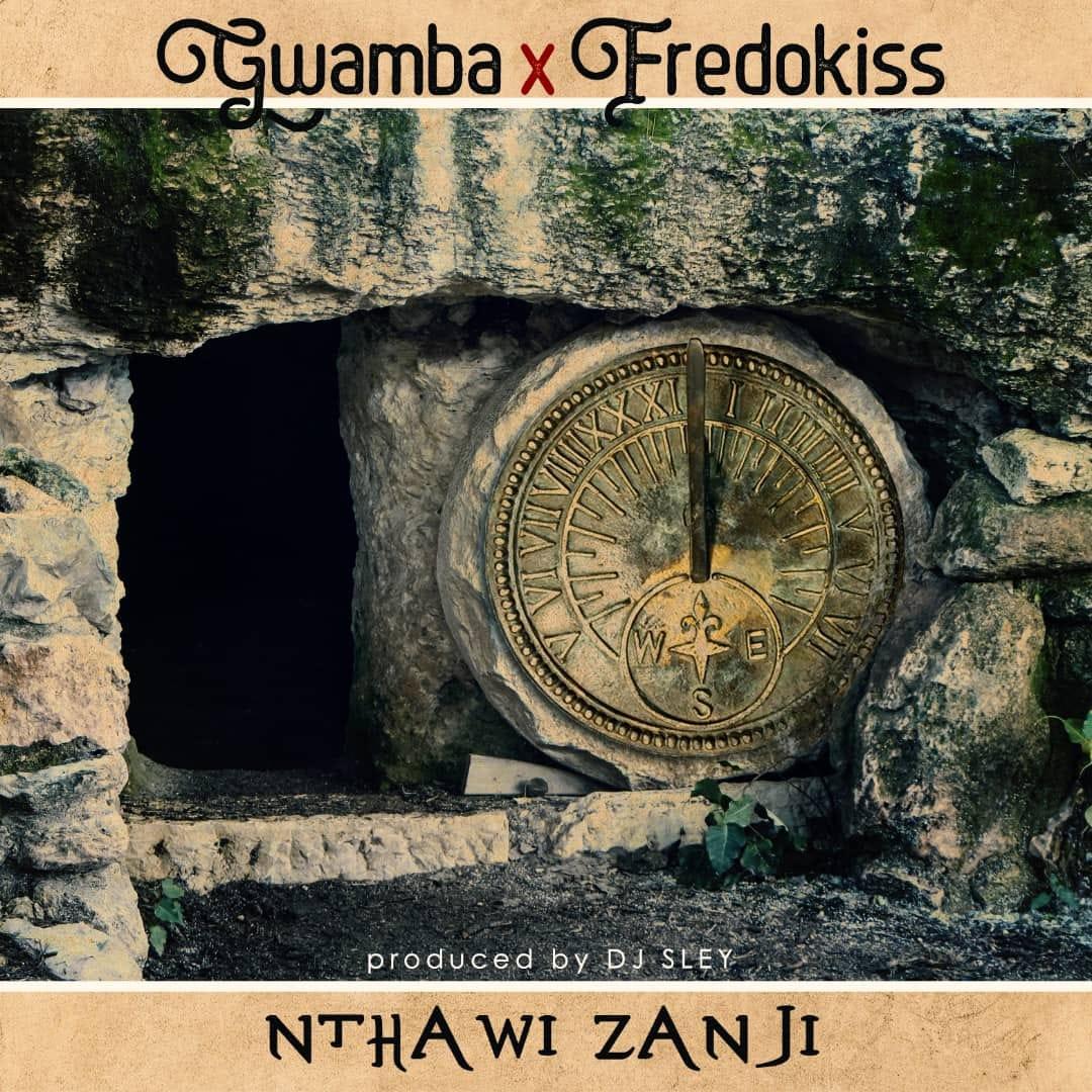 Nthawi Zanji (Ft Fredokiss)
