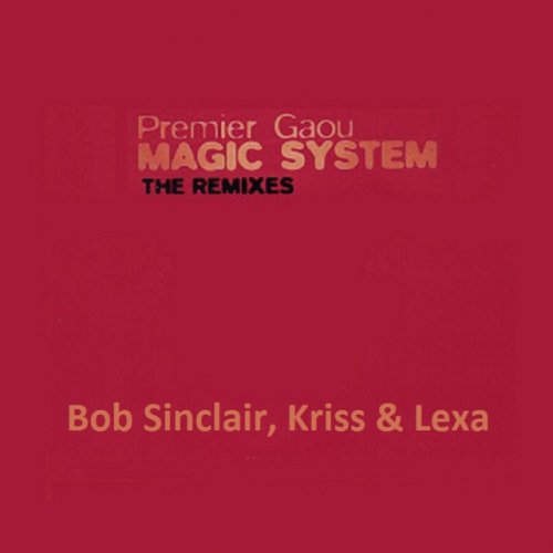 Premier Gaou (Bob Sinclar Radio Edit)