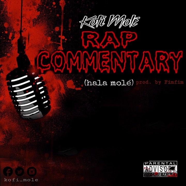 Rap Commentary (Hala Mole)