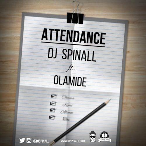 Attendance (Ft Olamide)