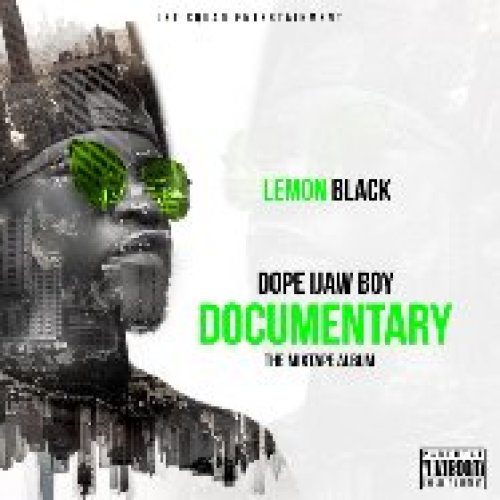 Dope Ijaw Boy Documentary MixTape Album by Lemon Black