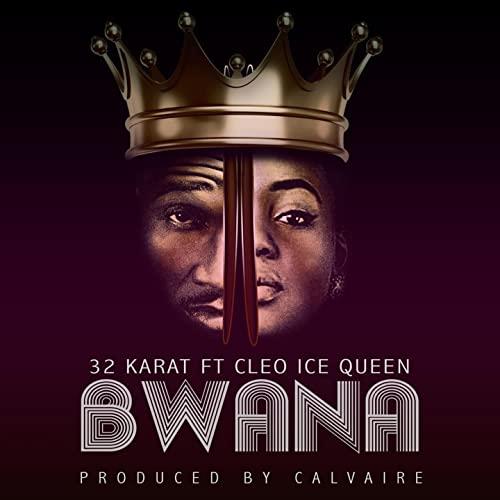 Bwana (Ft Cleo Ice Queen)