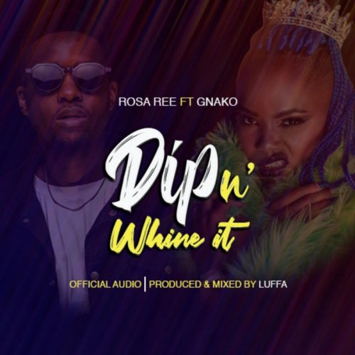 Dip n whine it (Ft G Nako)