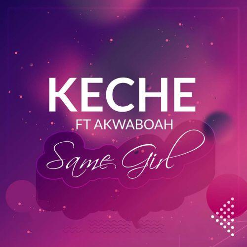 Same Girl (Ft Akwaboah)