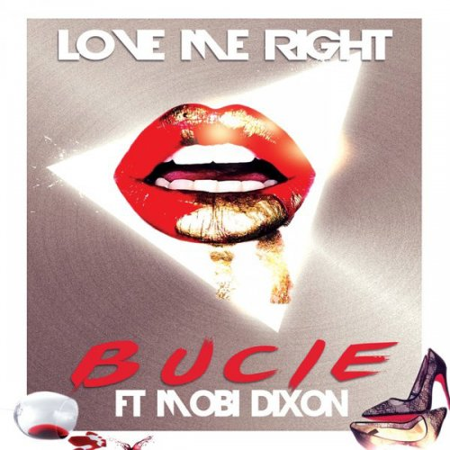 Love me right (Ft Mobi Dixon)