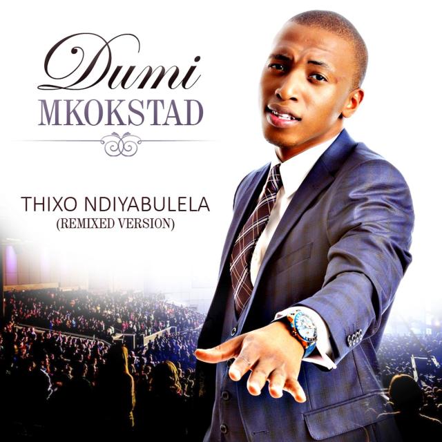 Thixo Ndiyabulela (Remixed Version)