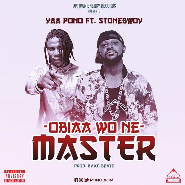 Obiaa  WO Ne Master (Ft Stonebwoy)