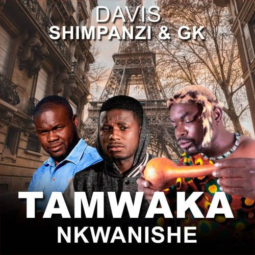 Tamwaka Nkwanishe (Ft Shimpanzi, General Kanene)