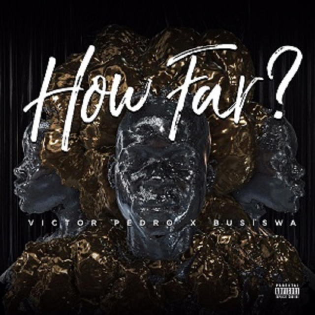 How Far (Ft Victor Pedro)