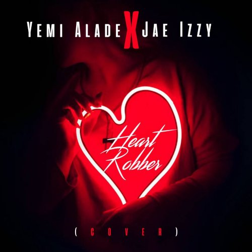Heart Robber x Yemi Alade (Cover)