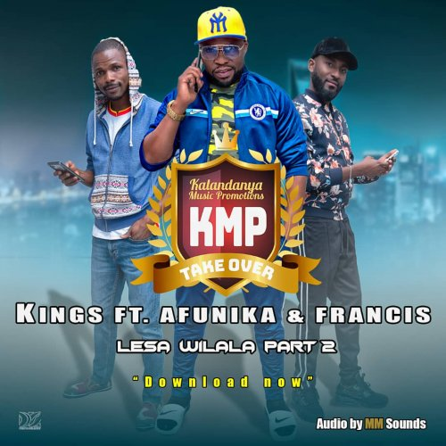 Lesa wilala  Part II  Ft  Afunika & Francis