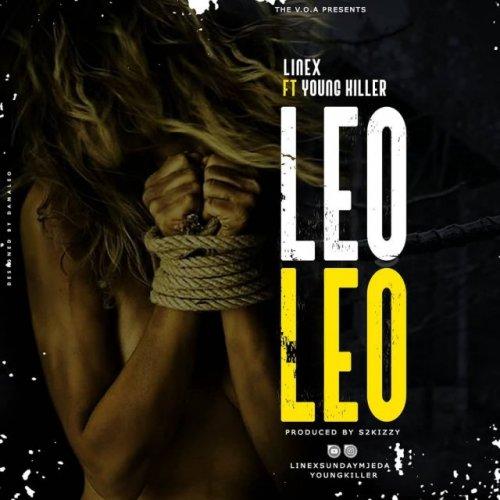 Leo Leo (Ft Young killer)