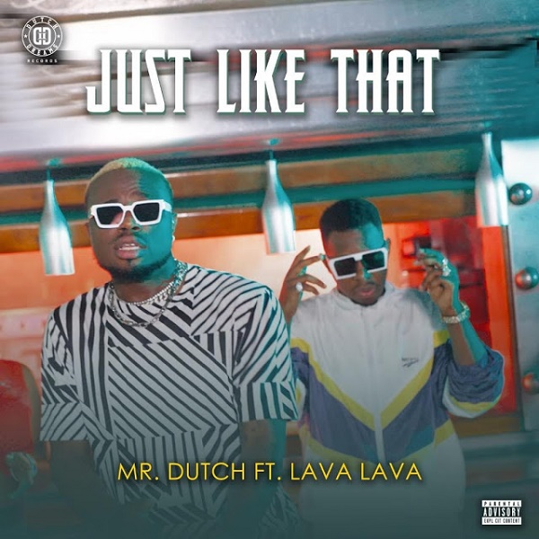 Just like That (Ft Lava Lava)