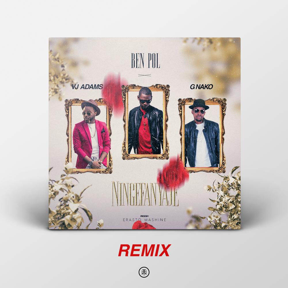 Ningefanyaje Remix (Ft Vj Adams, G Nako)