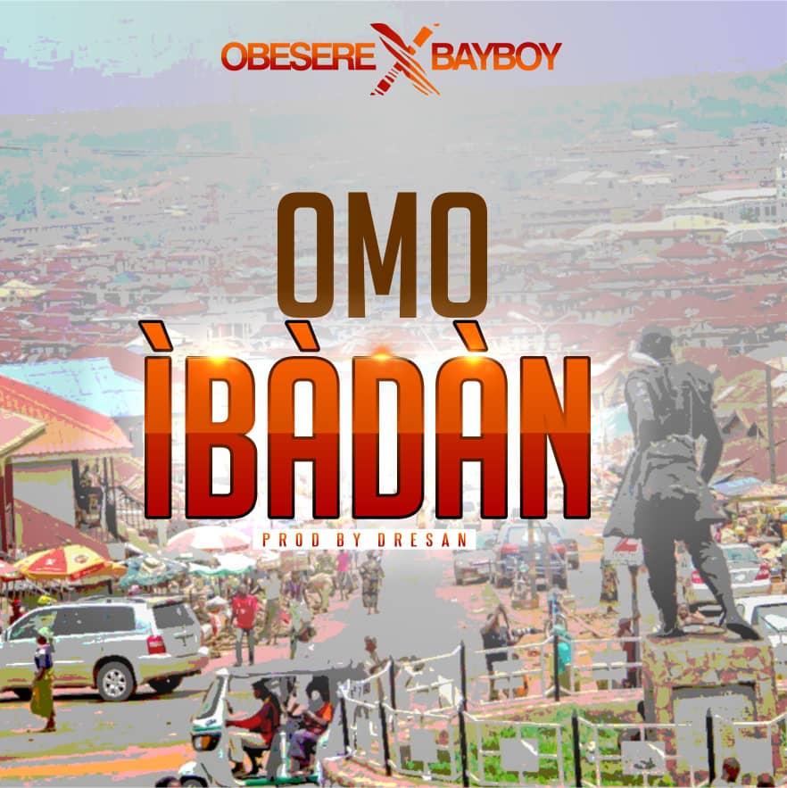 Omo Ibadan (Ft Babyboy)