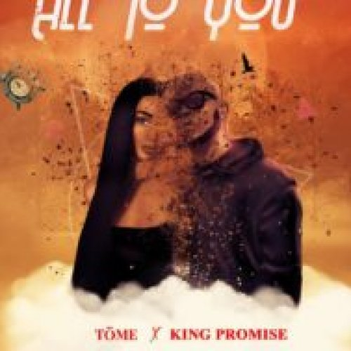 All To You (Ft King Promise)