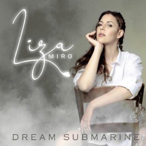 Dream Submarine by Liza Miro