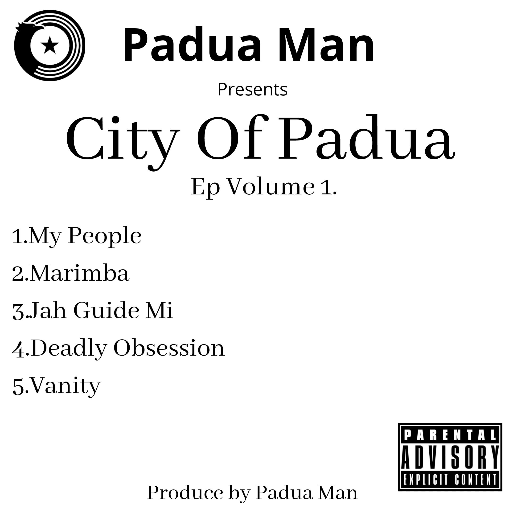 City Of Padua  Ep Vol 1 by Padua Man | Album