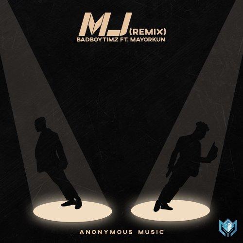 MJ Remix (Ft Mayorkun)