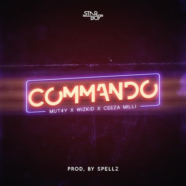 Commando (Ft  Wiz Kid, Ceezamilli)