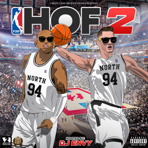 F2D Presents: Hall of Fame 2 Hosted by DJ Envy