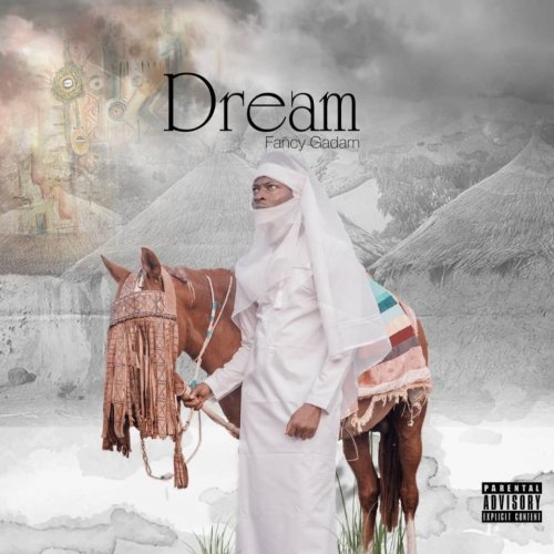 Dream by Fancy Gadam