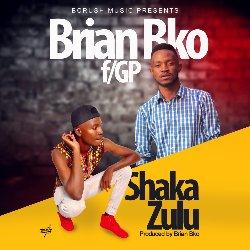 Shaka Zulu (Ft GP)