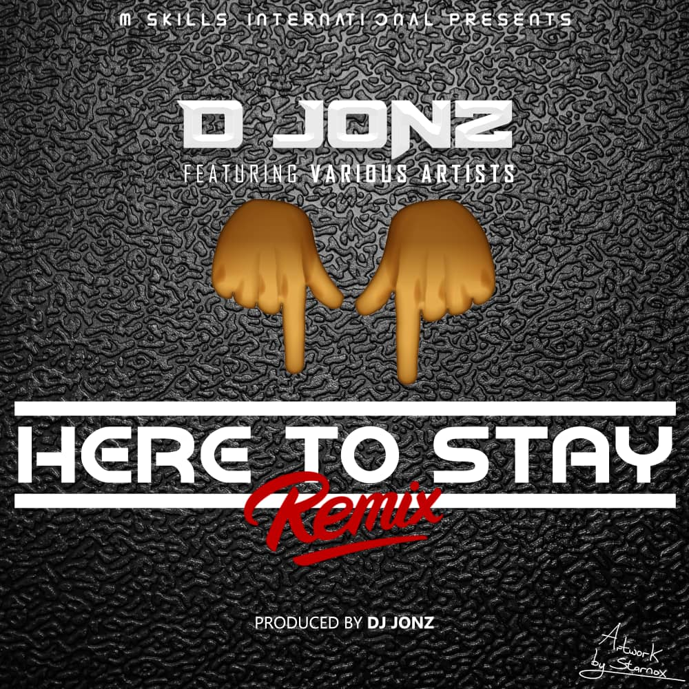 Here To Stay Remix (Ft Various Artists)