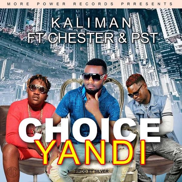 Choice Yandi (Ft Chester)