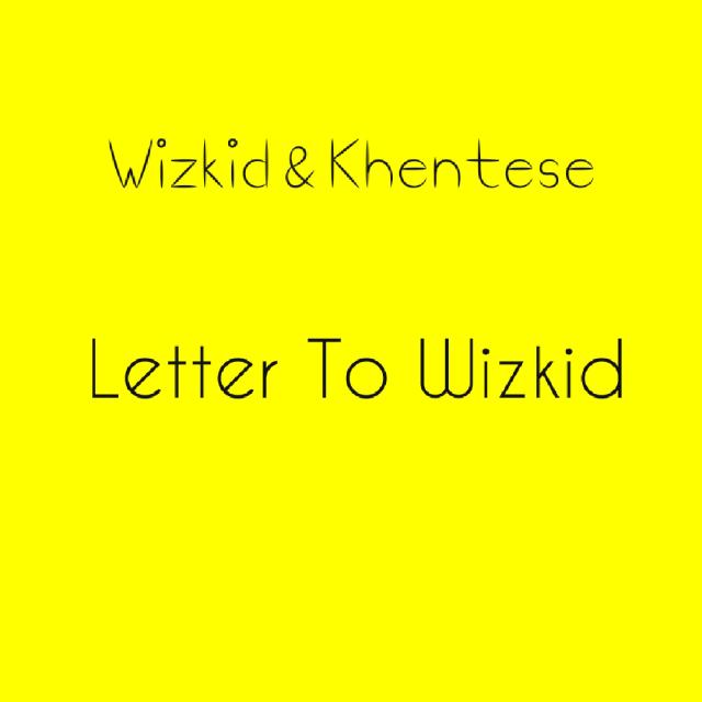 Letter to Wizkid