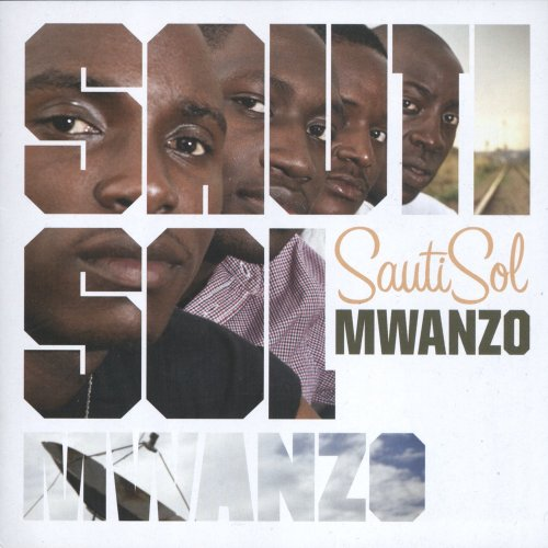 Mwanzo by Sauti Sol