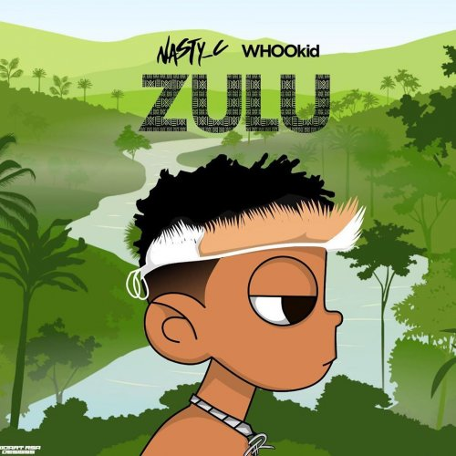 Zulu Mixtape by Nasty C