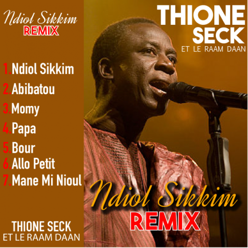 Ndiol Sikkim Remix [Remix] by Thione Seck