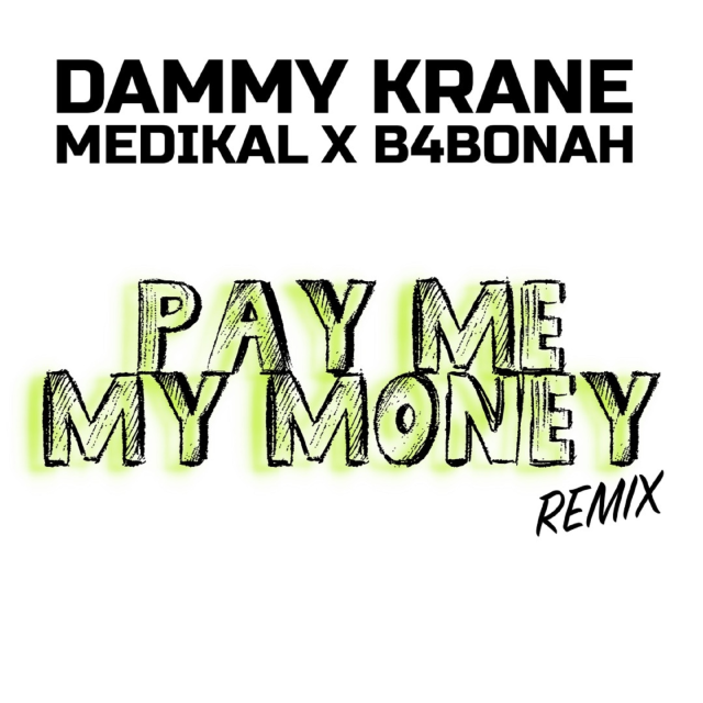 Pay Me My Money (Remix)